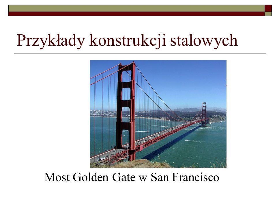 Przykłady konstrukcji stalowych Most Golden Gate w San Francisco