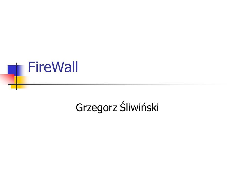 FireWall Grzegorz Śliwiński