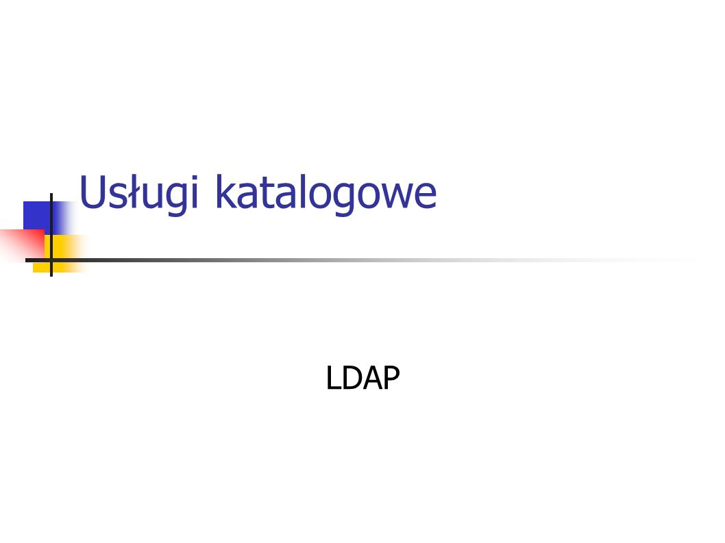 Usługi katalogowe LDAP