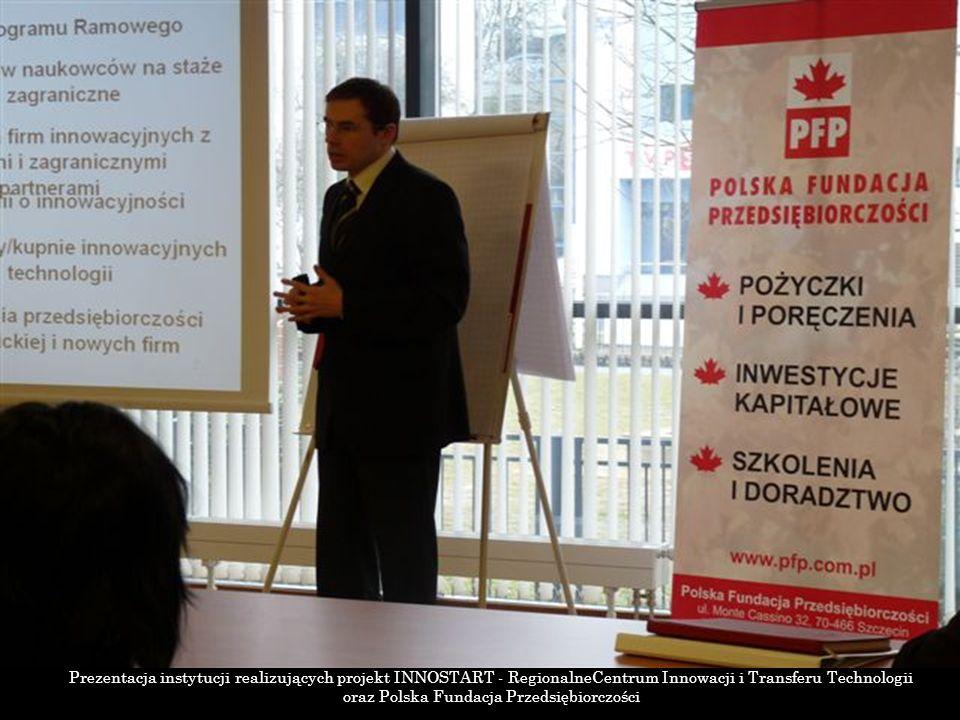 Prezentacja instytucji realizujących projekt INNOSTART - RegionalneCentrum Innowacji i Transferu Technologii oraz Polska Fundacja Przedsiębiorczości