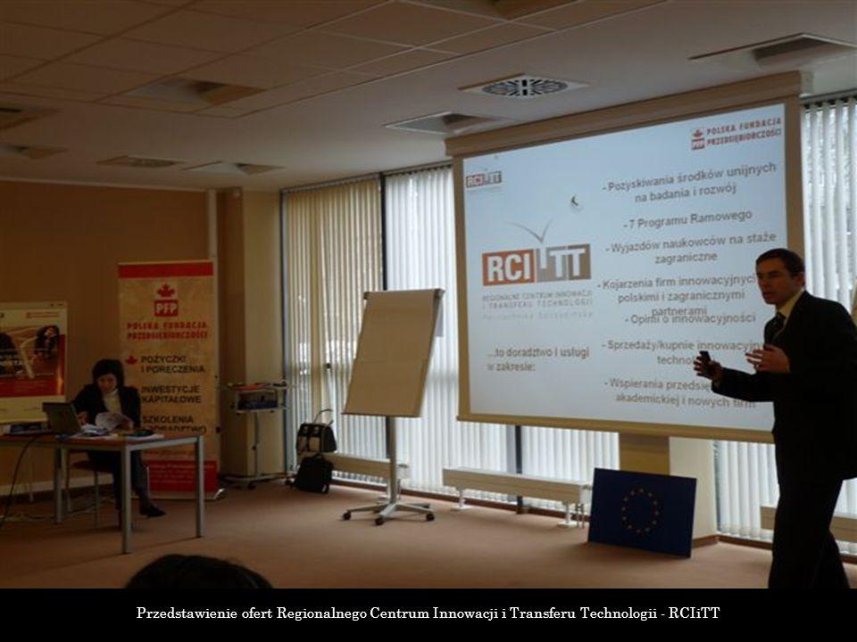 Przedstawienie ofert Regionalnego Centrum Innowacji i Transferu Technologii - RCIiTT