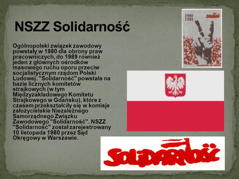 Ogólnopolski związek zawodowy powstały w 1980 dla obrony praw pracowniczych, do 1989 również jeden z głównych ośrodków masowego ruchu oporu przeciw so