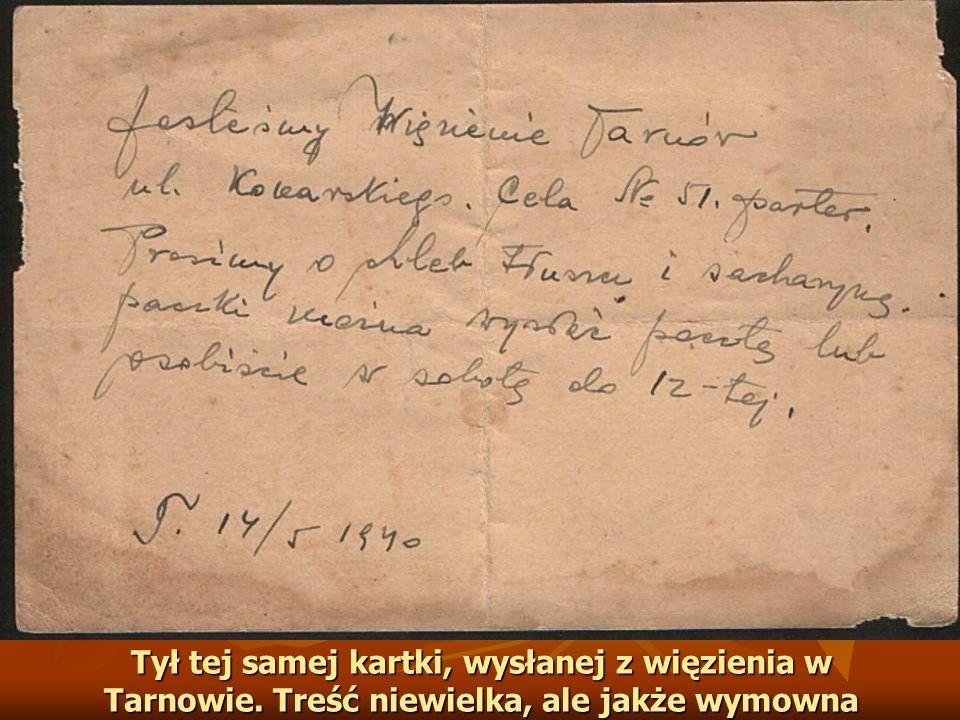 Tył tej samej kartki, wysłanej z więzienia w Tarnowie. Treść niewielka, ale jakże wymowna