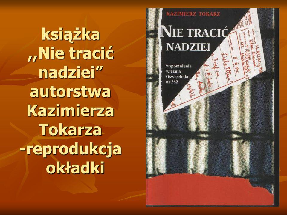 książka,,Nie tracić nadziei autorstwa Kazimierza Tokarza -reprodukcja okładki