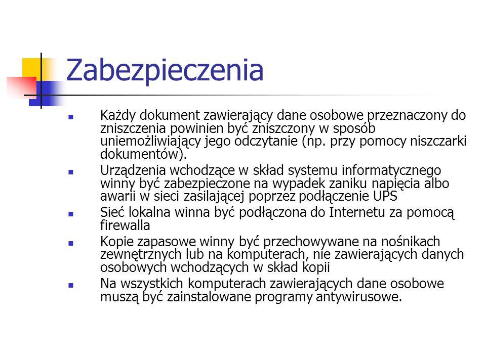 Zabezpieczenia Każdy dokument zawierający dane osobowe przeznaczony do zniszczenia powinien być zniszczony w sposób uniemożliwiający jego odczytanie (