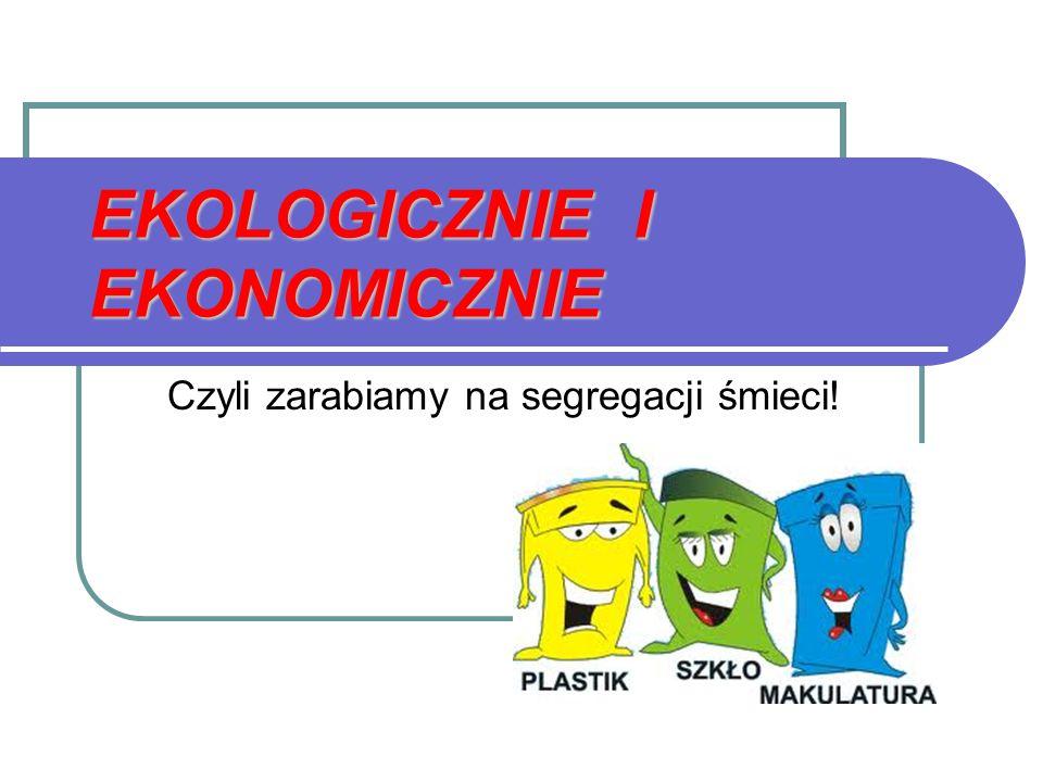 Jesienią 2011 klasy I – III Zespołu Szkół w Tuławkach realizują projekt Ekologicznie i ekonomicznie Celem projektu jest: Nauka racjonalnego gospodarowania odpadami Zwiększenie świadomości ekologicznej dzieci i ich rodzin Nabycie nawyku segregowania śmieci Pozyskanie funduszy ze sprzedaży surowców wtórnych