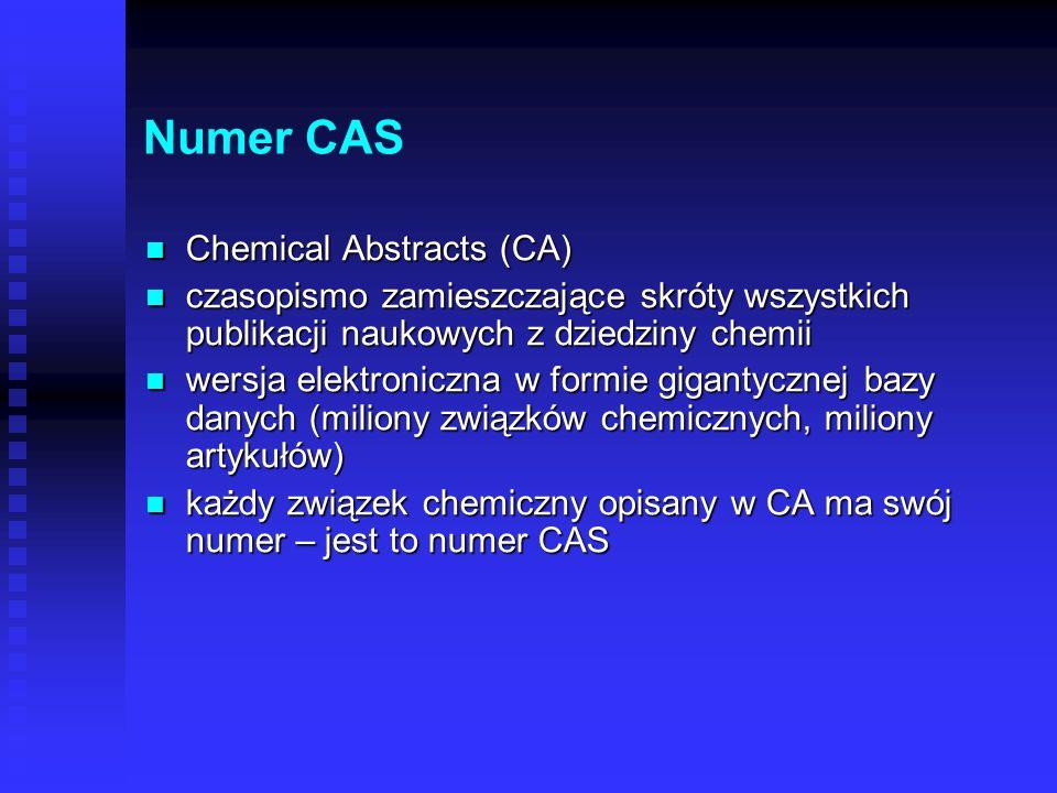 Nazwa chemiczna zgodna z zasadami nazewnictwa ustalanymi przez IUPAC (Union of Pure and Applied Chemistry – Unia Chemii Czystej i stosowanej) zgodna z