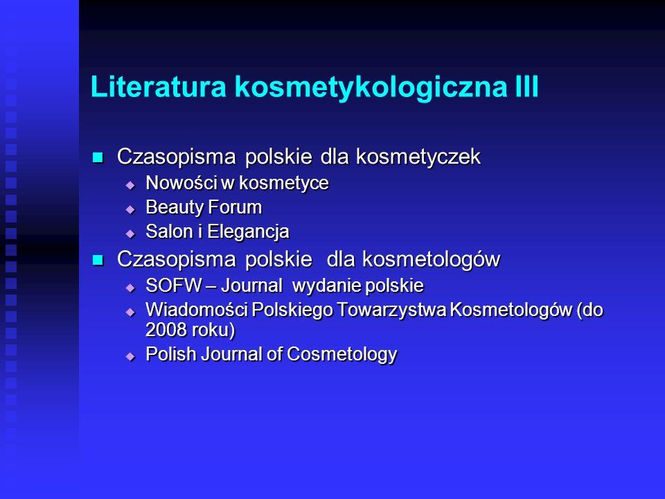 Literatura kosmetykologiczna II Książki w językach obcych Książki w językach obcych Dużo, bardzo dobry poziom Dużo, bardzo dobry poziom Szczególnie po