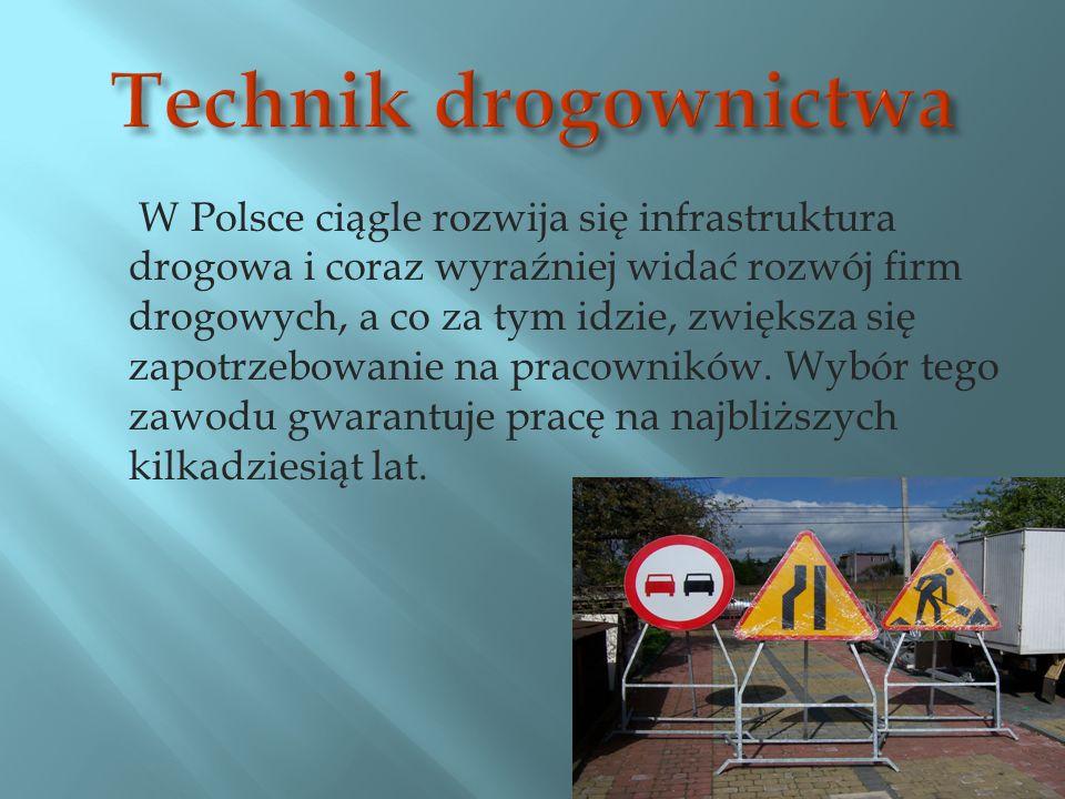 W Polsce ciągle rozwija się infrastruktura drogowa i coraz wyraźniej widać rozwój firm drogowych, a co za tym idzie, zwiększa się zapotrzebowanie na pracowników.