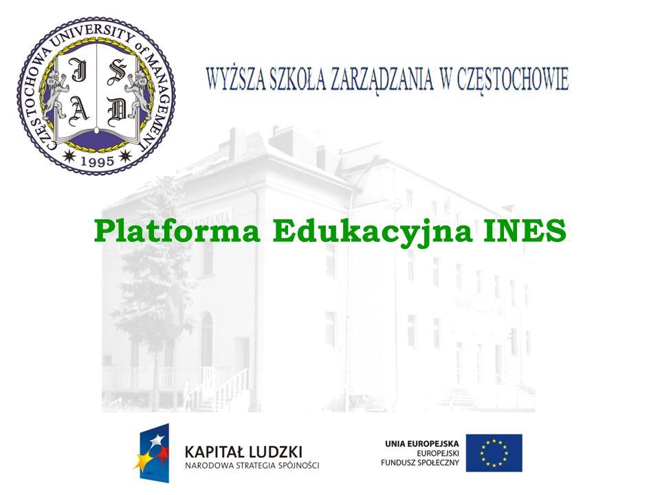 Platforma Edukacyjna – INES Platforma e-learningowa była wdrażana i rozbudowywana w Wyższej Szkole Zarządzania od roku 2002.