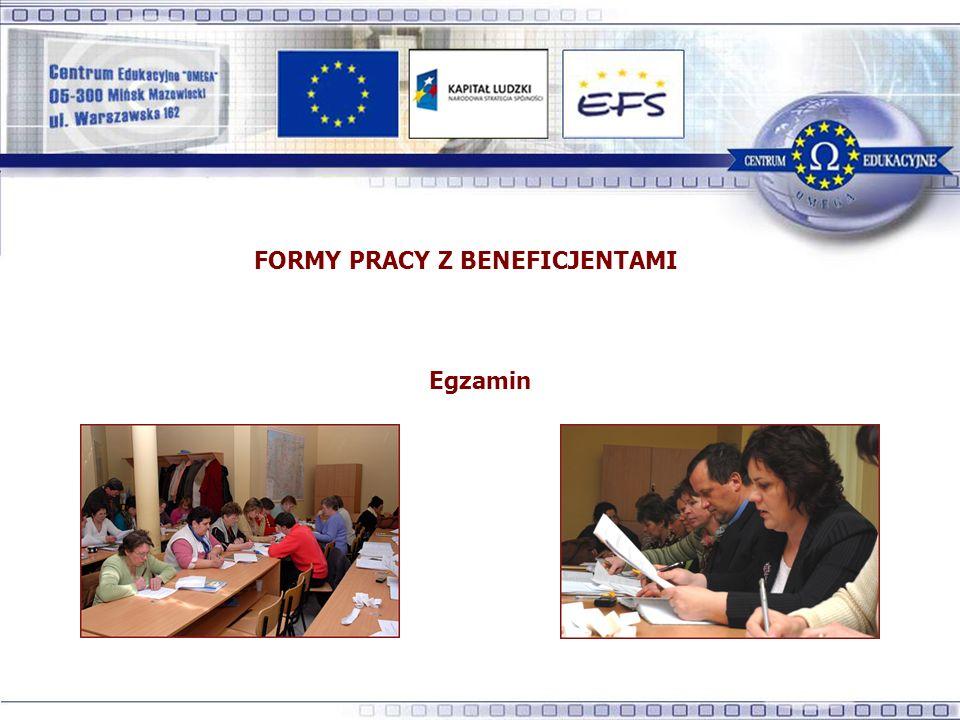 FORMY PRACY Z BENEFICJENTAMI Egzamin
