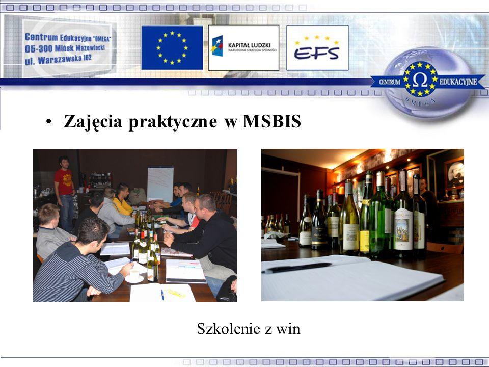 Szkolenie z win Zajęcia praktyczne w MSBIS