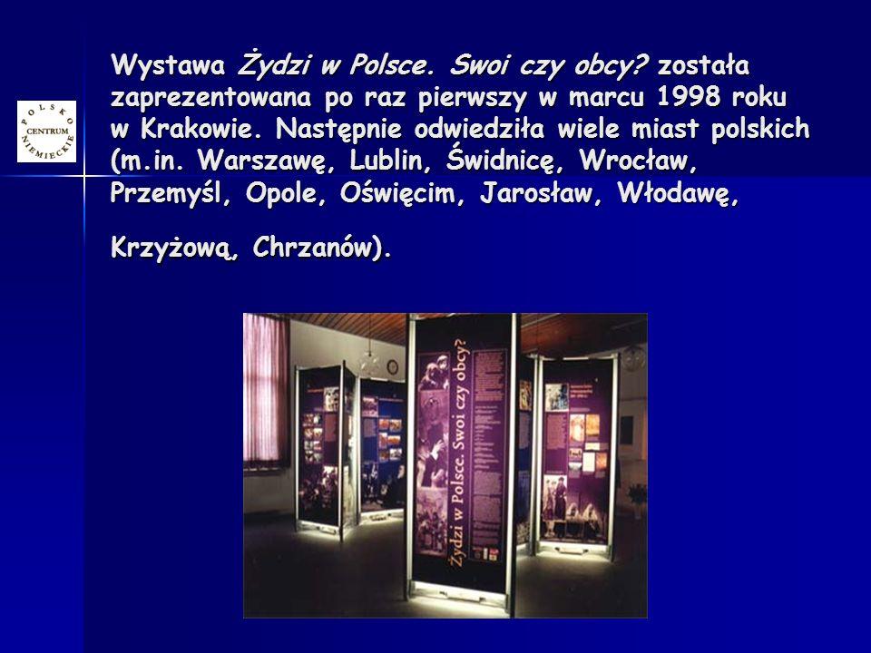 Wystawa Żydzi w Polsce. Swoi czy obcy.