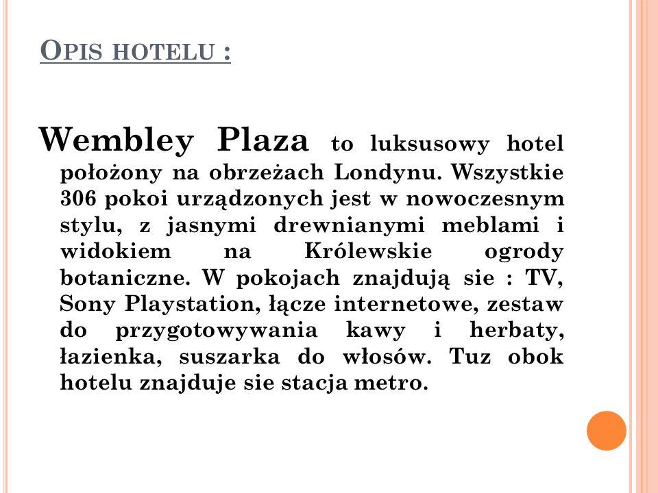 O PIS HOTELU : Wembley Plaza to luksusowy hotel położony na obrzeżach Londynu. Wszystkie 306 pokoi urządzonych jest w nowoczesnym stylu, z jasnymi dre