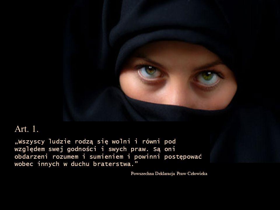 ...Dzisiaj w krajach islamu lepiej się nie rodzić kobietą.