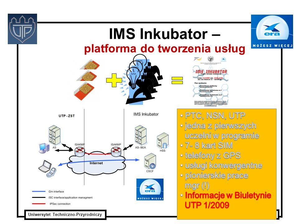 Uniwersytet Techniczno-Przyrodniczy ITTI Sp. z o.o. IMS Inkubator – platforma do tworzenia usług