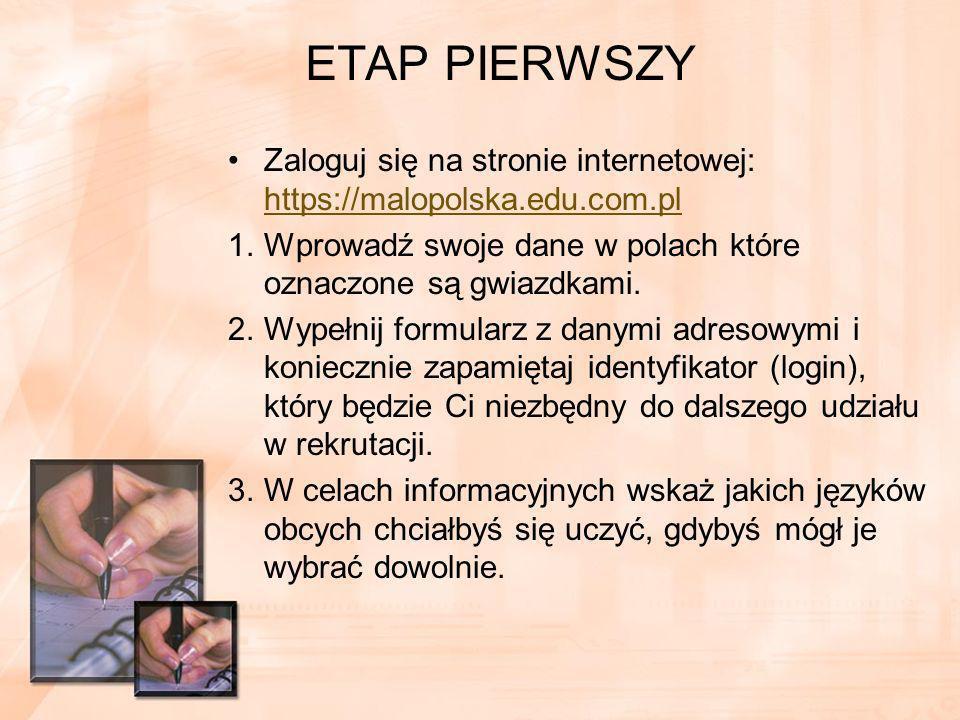 ETAP PIERWSZY Zaloguj się na stronie internetowej: https://malopolska.edu.com.pl https://malopolska.edu.com.pl 1.Wprowadź swoje dane w polach które oznaczone są gwiazdkami.