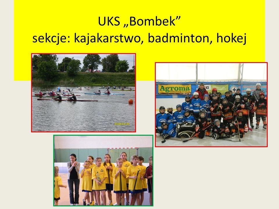 UKS Bombek sekcje: kajakarstwo, badminton, hokej