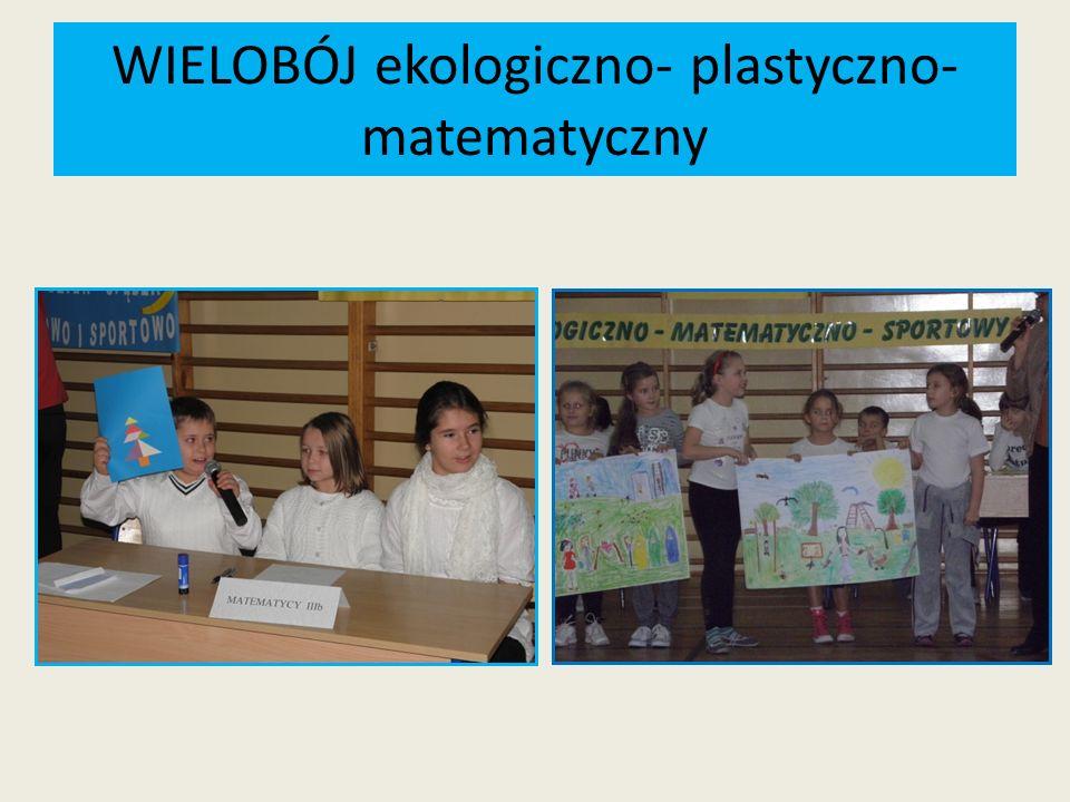 WIELOBÓJ ekologiczno- plastyczno- matematyczny