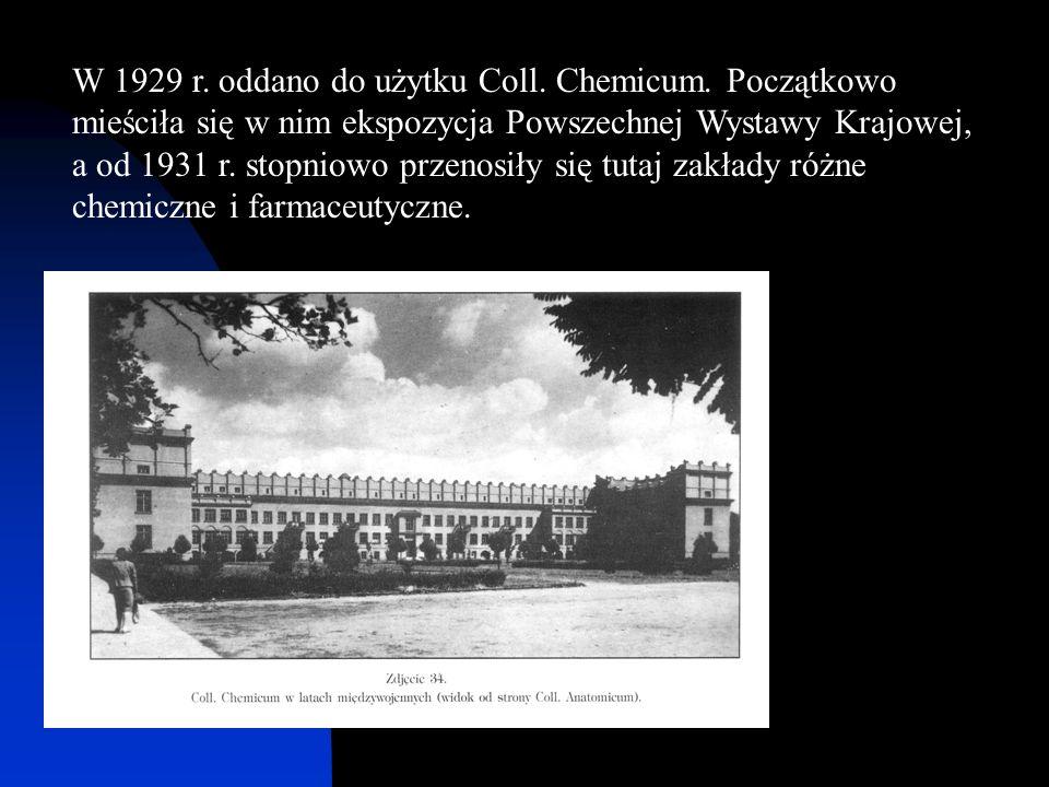 W 1929 r. oddano do użytku Coll. Chemicum. Początkowo mieściła się w nim ekspozycja Powszechnej Wystawy Krajowej, a od 1931 r. stopniowo przenosiły si