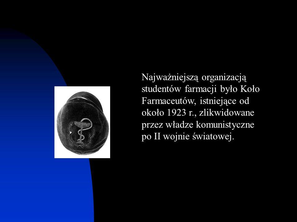 Najważniejszą organizacją studentów farmacji było Koło Farmaceutów, istniejące od około 1923 r., zlikwidowane przez władze komunistyczne po II wojnie