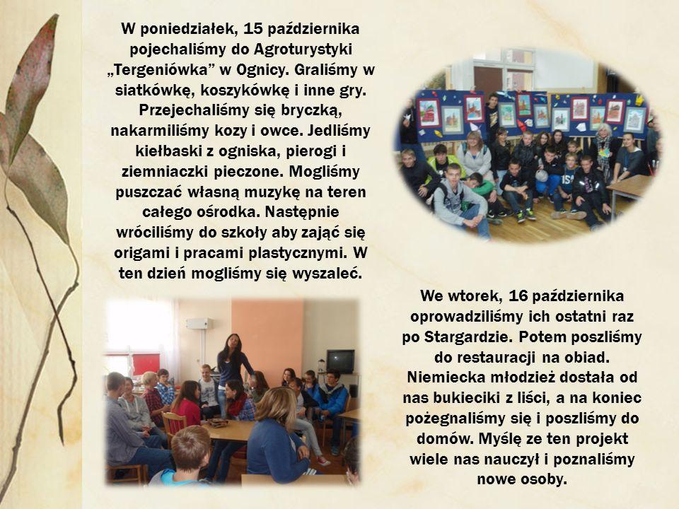 W poniedziałek, 15 października pojechaliśmy do Agroturystyki Tergeniówka w Ognicy.