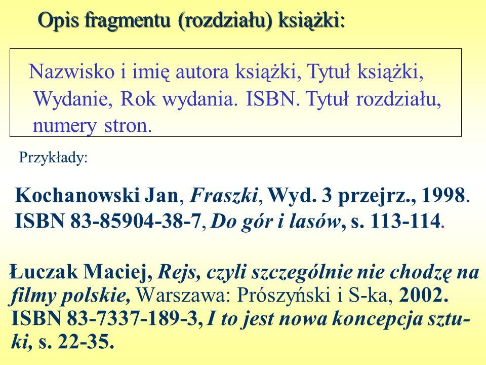 Opis fragmentu (rozdziału) książki: Łuczak Maciej, Rejs, czyli szczególnie nie chodzę na filmy polskie, Warszawa: Prószyński i S-ka, 2002. ISBN 83-733