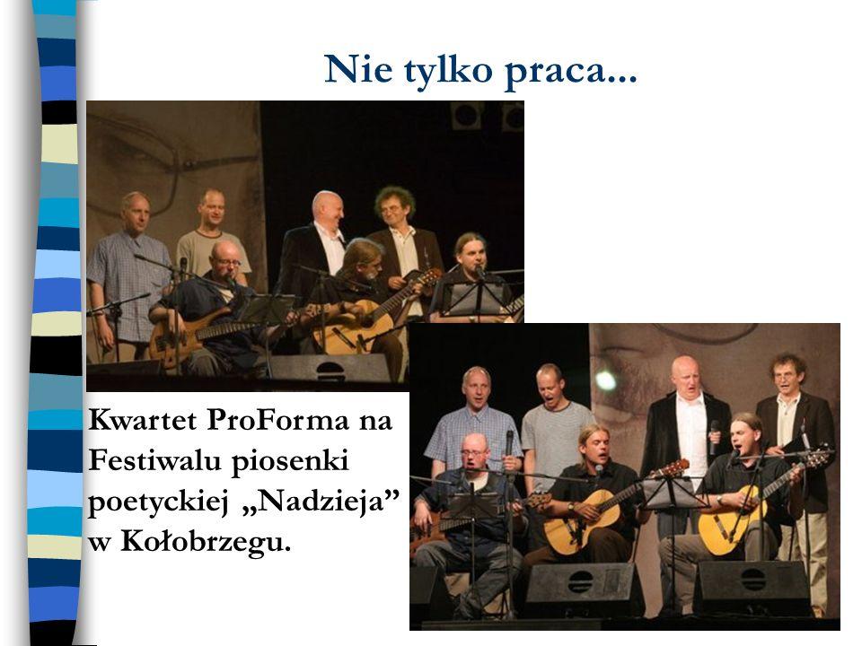Nie tylko praca... Jako sędzia na Torze Poznań... Kwartet ProForma na Festiwalu piosenki poetyckiej Nadzieja w Kołobrzegu.