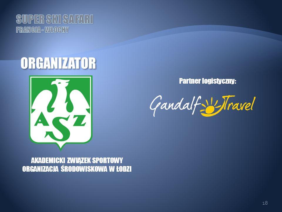 18 ORGANIZATOR AKADEMICKI ZWIĄZEK SPORTOWY ORGANIZACJA ŚRODOWISKOWA W ŁODZI Partner logistyczny: