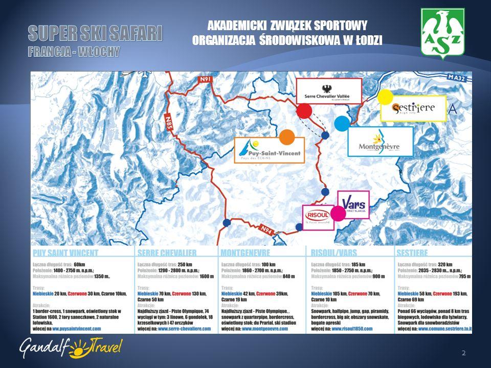 3 PUY SAINT VINCENT Tereny narciarskie na wysokości 1400 - 2750 m n.p.m.