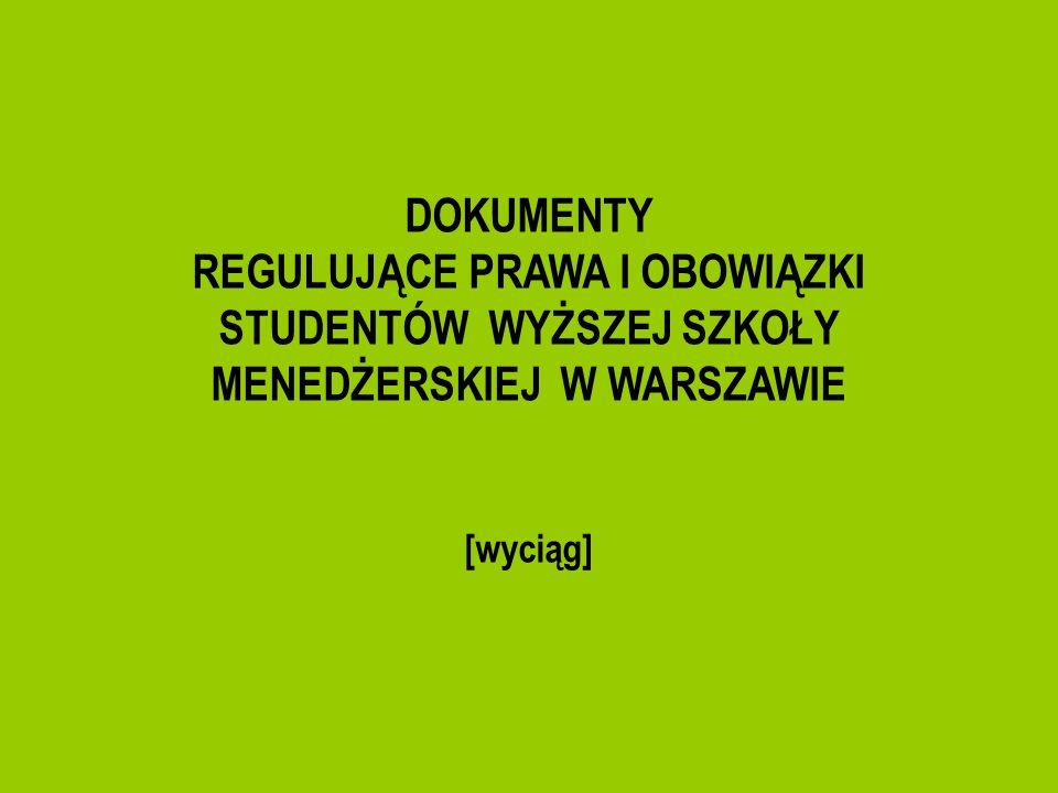 Opłaty za studia §8 Student zawiera z Uczelnią pisemną umowę o studiowaniu, która zobowiązuje go do wnoszenia opłat.
