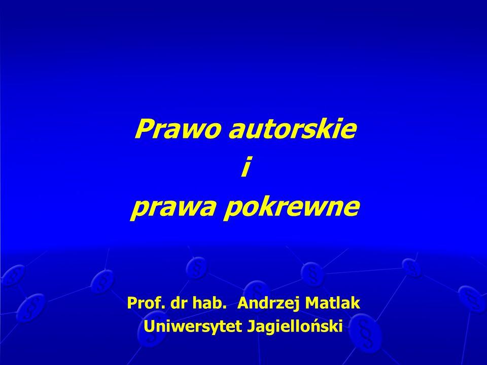 USTAWA z dnia 4 lutego 1994 r.o prawie autorskim i prawach pokrewnych (tekst jednolity: Dz.