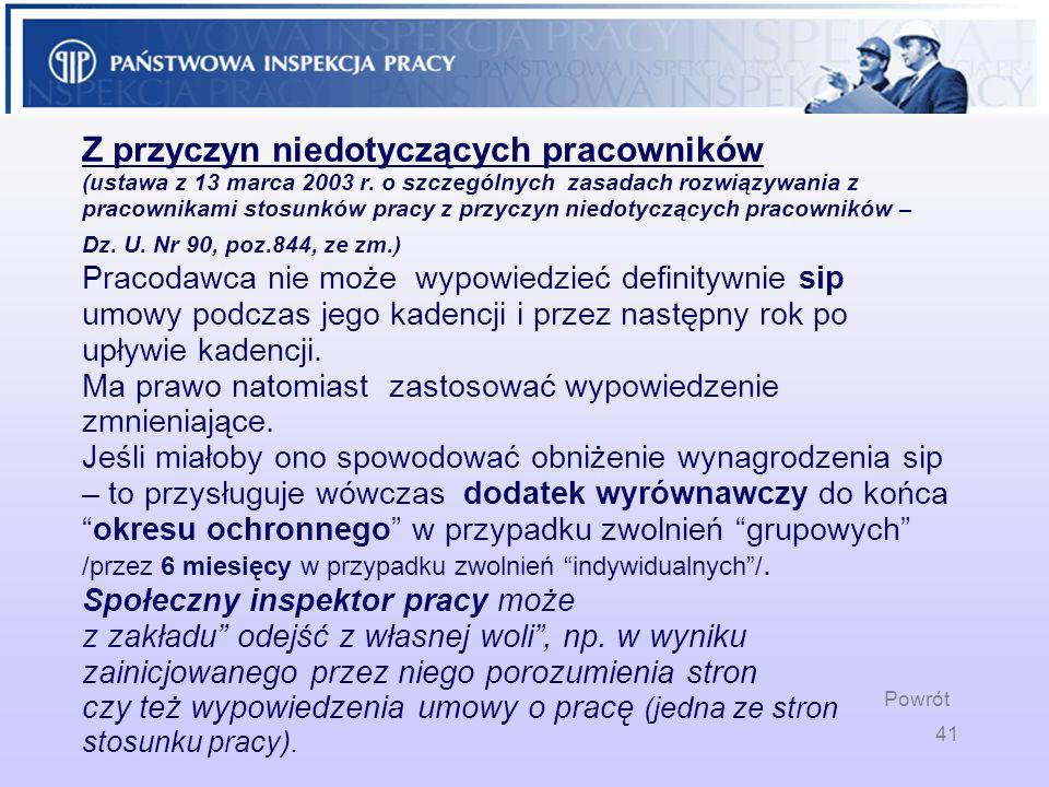41 Z przyczyn niedotyczących pracowników (ustawa z 13 marca 2003 r. o szczególnych zasadach rozwiązywania z pracownikami stosunków pracy z przyczyn ni