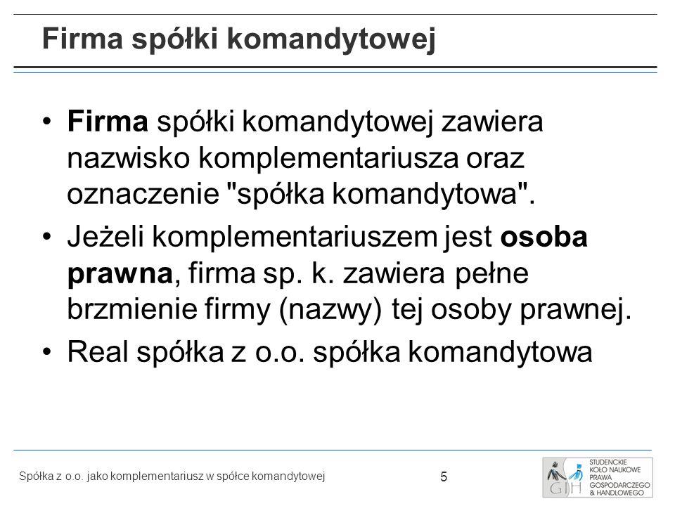 26 Spółka z o.o.jako komplementariusz w spółce komandytowej Zbycie udziałów spółki z o.o.