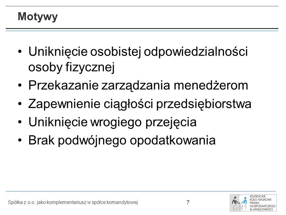 18 Spółka z o.o.jako komplementariusz w spółce komandytowej Prawo reprezentowania spółki z o.o.