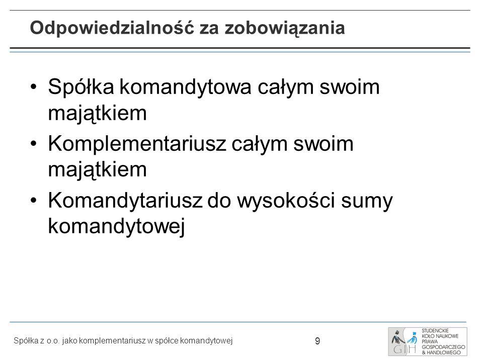 30 Spółka z o.o.jako komplementariusz w spółce komandytowej Opłaty Wpis do KRS spółki z o.o.