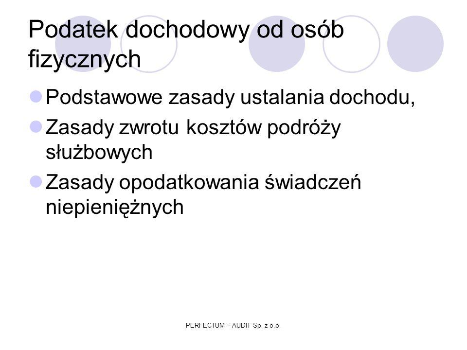 Podatek dochodowy od osób fizycznych PERFECTUM - AUDIT Sp. z o.o.