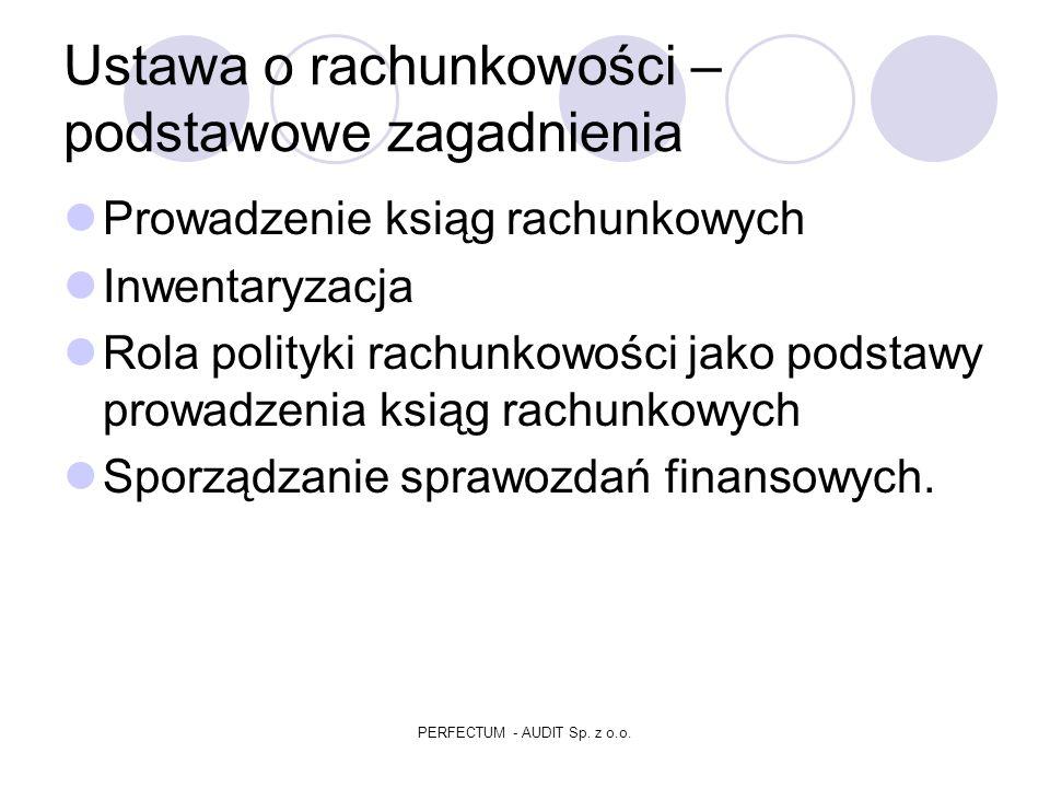 PRAWO BILANSOWE PERFECTUM - AUDIT Sp. z o.o.