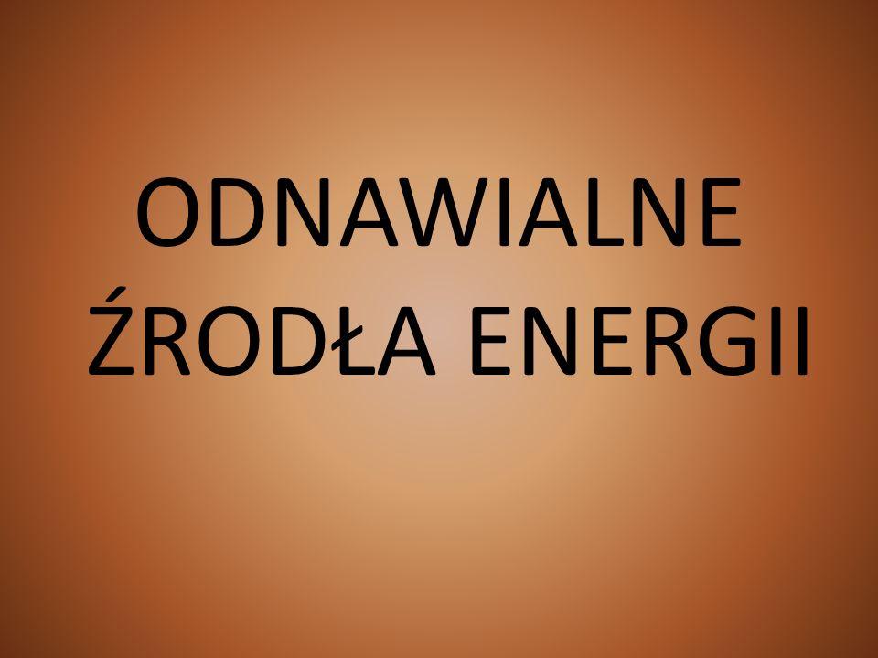 POJĘCIE ENERGII Energia jest to zdolność systemu do wykonania pracy, ujawniająca się podczas użytkowania w formie mocy, ciepła lub światła Jednostką energii jest J [dżul]