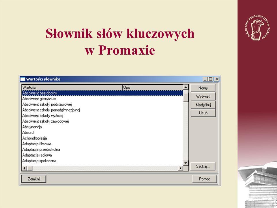 Słownik słów kluczowych w Promaxie