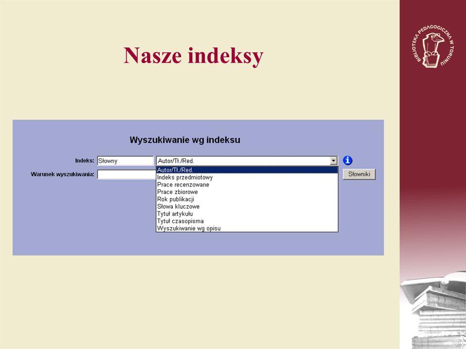 Nasze indeksy