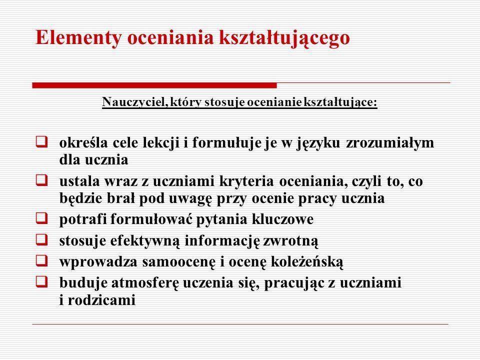 Na stronie: www.ceo.org.pl./ok W publikacjach Akademii SUS: Jak oceniać, aby uczyć P.