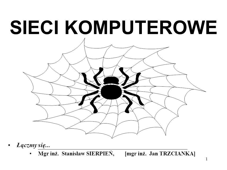2 Wykład - mgr inż.Stanisław SIERPIEŃ (CNE) Ćwiczenia: –mgr inż.
