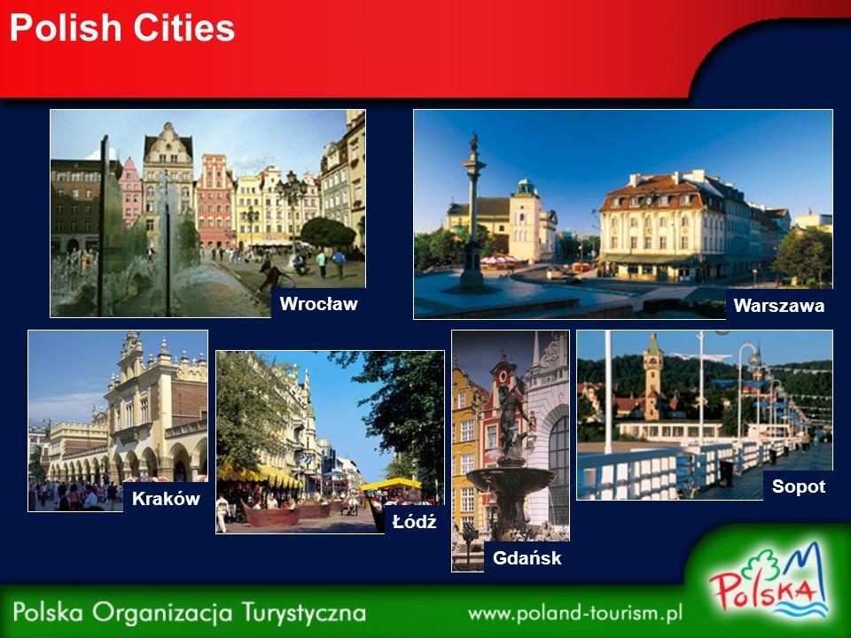 Polish Cities Kraków Wrocław Warszawa Gdańsk Sopot Łódź