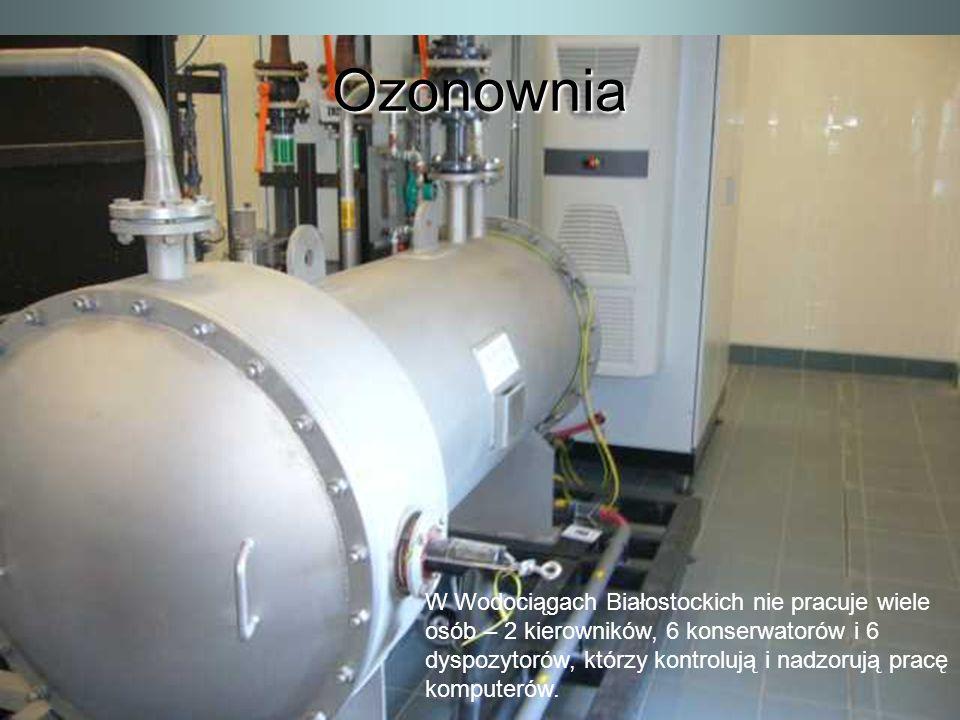 Ozonownia W Wodociągach Białostockich nie pracuje wiele osób – 2 kierowników, 6 konserwatorów i 6 dyspozytorów, którzy kontrolują i nadzorują pracę ko