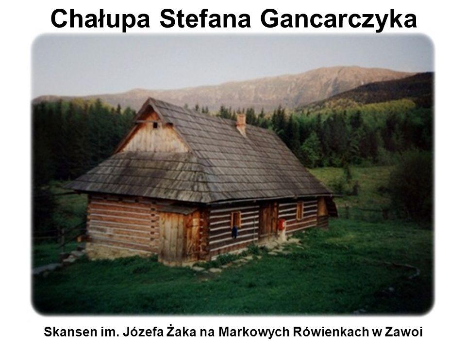 Chałupa Stefana Gancarczyka Skansen im. Józefa Żaka na Markowych Rówienkach w Zawoi