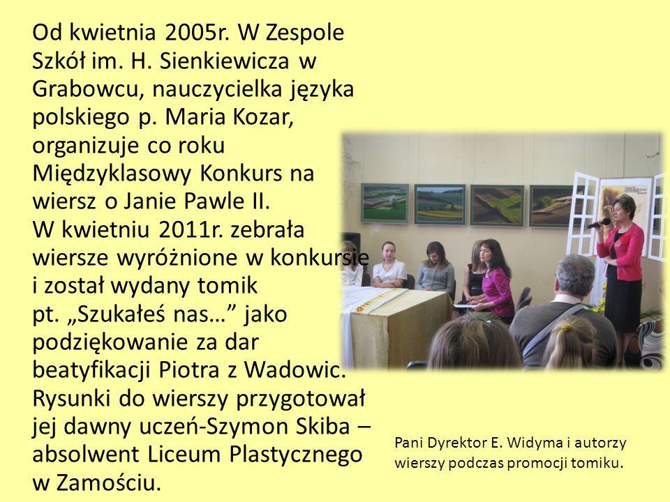 Od kwietnia 2005r. W Zespole Szkół im. H. Sienkiewicza w Grabowcu, nauczycielka języka polskiego p. Maria Kozar, organizuje co roku Międzyklasowy Konk
