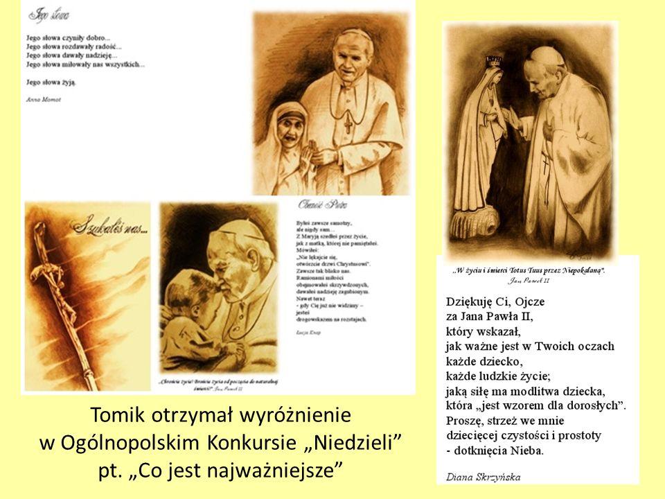 Tomik otrzymał wyróżnienie w Ogólnopolskim Konkursie Niedzieli pt. Co jest najważniejsze