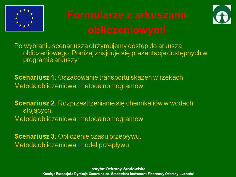 Instytut Ochrony Środowiska Komisja Europejska Dyrekcja Generalna ds. Środowiska Instrument Finansowy Ochrony Ludności Formularze z arkuszami obliczen