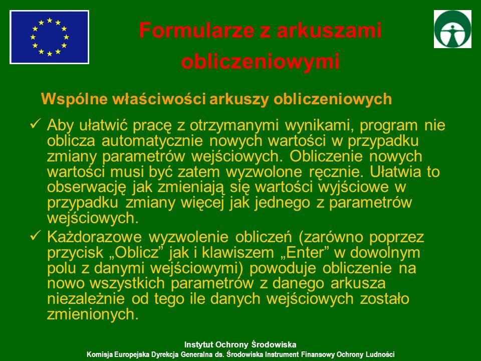 Instytut Ochrony Środowiska Komisja Europejska Dyrekcja Generalna ds. Środowiska Instrument Finansowy Ochrony Ludności Aby ułatwić pracę z otrzymanymi